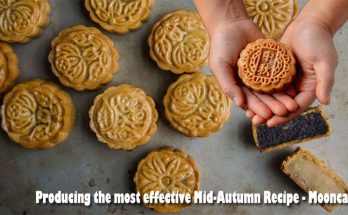 Producing the most effective Mid-Autumn Recipe - Mooncakes
