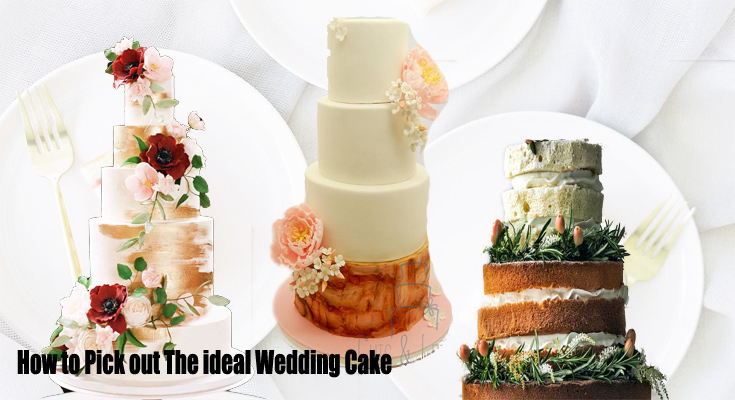 How to Pick out The ideal Wedding Cake